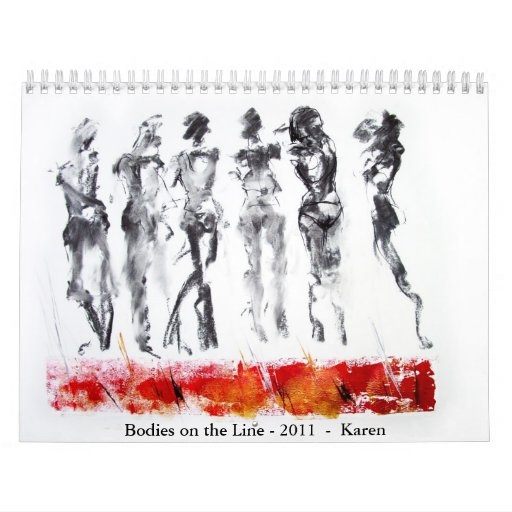 Bodies on the Line - 2011 - Karen Calendar