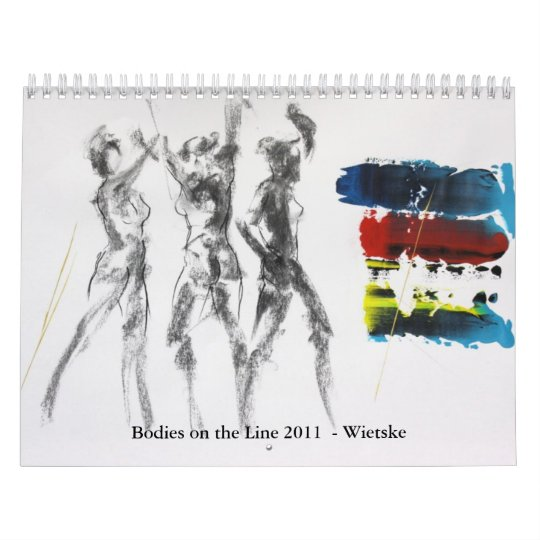 Bodies on the Line 2011  - Wietske Calendar