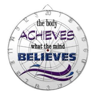 Body Achieves, Mind Believes Dartboard With Darts
