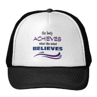 Body Achieves, Mind Believes Trucker Hat