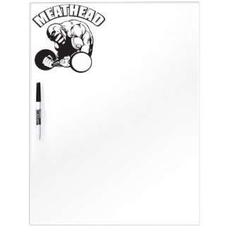 """Body building"" Humor - MEATHEAD Dry Erase Board"