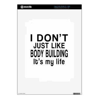 BODY BUILDING IS MY LIFE DECAL FOR THE iPad 2