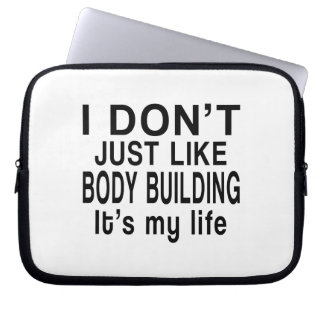 BODY BUILDING IS MY LIFE LAPTOP SLEEVE