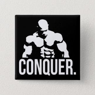 """Body building"" Motivation - Conquer Button"