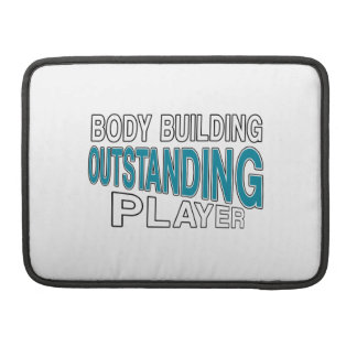 BODY BUILDING OUTSTANDING PLAYER SLEEVES FOR MacBooks