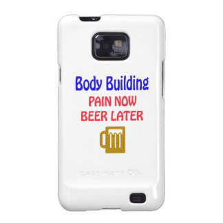 Body Building pain now beer later Samsung Galaxy S2 Cover