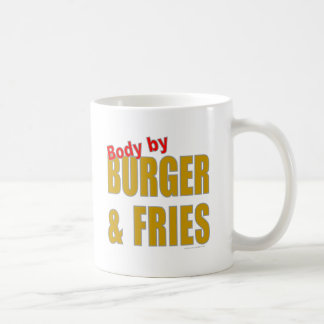 BODY BY BURGER AND FRIES T-SHIRTS/GIFTS COFFEE MUG