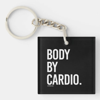 Body by cardio -   Girl Fitness -.png Keychain