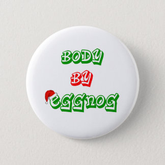 Body by eggnog button