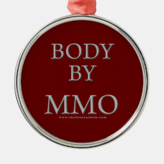 Body By MMO Metal Ornament