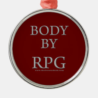 Body By RPG Metal Ornament