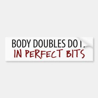 Body Double - Perfect Bits Bumper Sticker