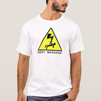 Body Massage Sign T-Shirt