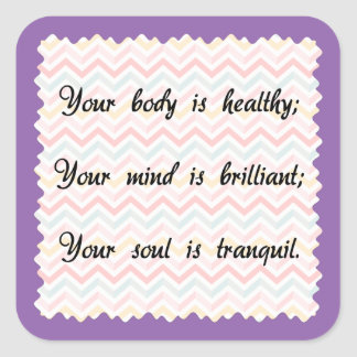 Body Mind Soul Affirmation Square Sticker