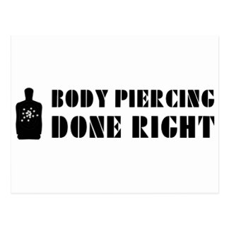 Body Piercing Done Right Postcard