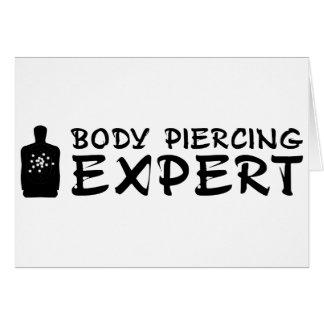 Body Piercing Expert Greeting Card