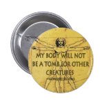 Body Tomb Pinback Buttons