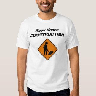 Body Under Construction Tee Shirt