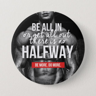 Bodybuiding Gym Motivation Pinback Button