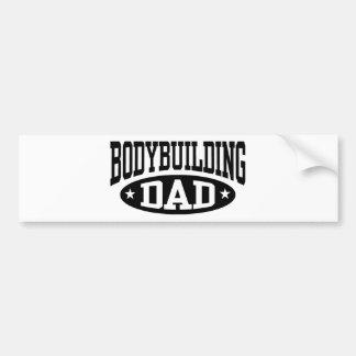 Bodybuilding Dad Bumper Sticker