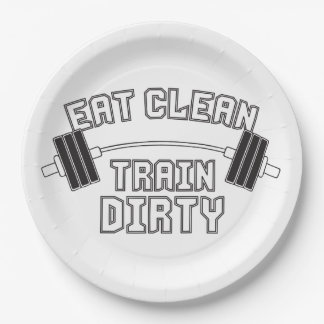 Bodybuilding - Eat Clean Train Dirty Paper Plate