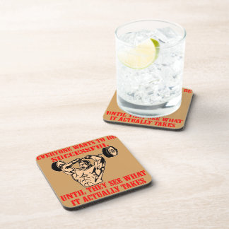 Bodybuilding Everyone Wants To Be Successful Until Coaster