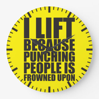 Bodybuilding Humor I Lift Punching Is Frowned Upon Large Clock