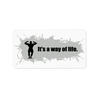 Bodybuilding Is a Way of Life Label
