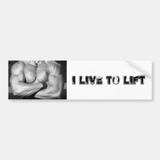 Bodybuilding Live To Lift Bumper Sticker
