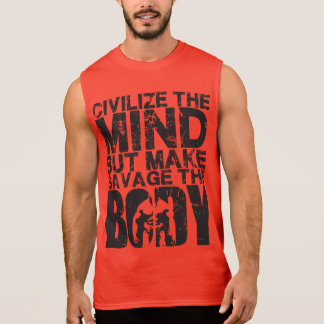 Bodybuilding Motivation - Make Savage The Body Sleeveless Shirt