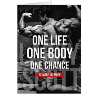 Bodybuilding Motivation - One Life, Body, Chance Card
