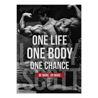 Bodybuilding Motivation - One Life, Body, Chance Poster