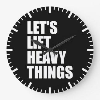 Bodybuilding, Powerlifting - Lift Heavy Things Large Clock