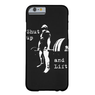 Bodybuilding - Shut Up And Lift - Deadlift Barely There iPhone 6 Case