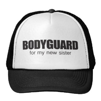 bodygaurd para mi nueva hermana gorras