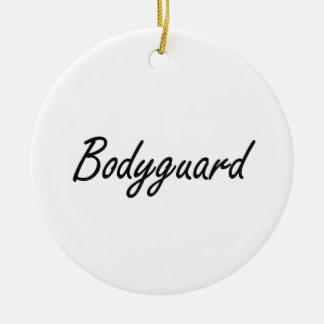 Bodyguard Artistic Job Design Ceramic Ornament