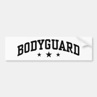 Bodyguard Bumper Sticker