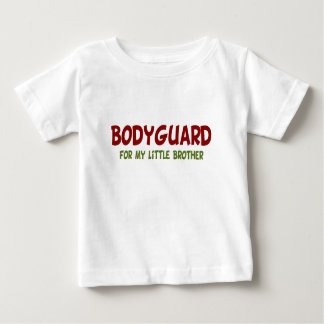 Bodyguard for Little Brother Baby T-Shirt