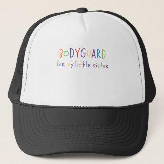 Bodyguard for my little sister trucker hat