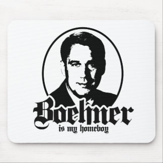 BOEHNER IS MY HOMEBOY MOUSE PAD