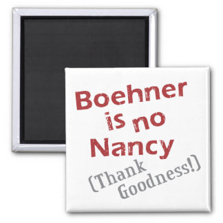Boehner is no Nancy (Thank Goodness!) Magnets