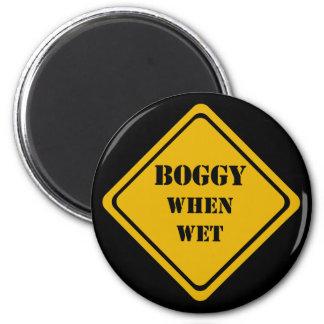 boggy when wet 2 inch round magnet
