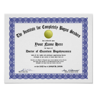 Bogus Doctorate Certificate - Applied Bogosity Poster