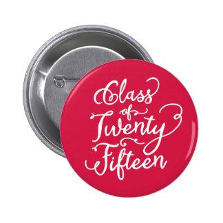 Boho dulce en botón de la graduación del rojo el | pin redondo de 2 pulgadas