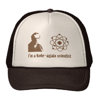 Bohr Again Scientist Trucker Hat