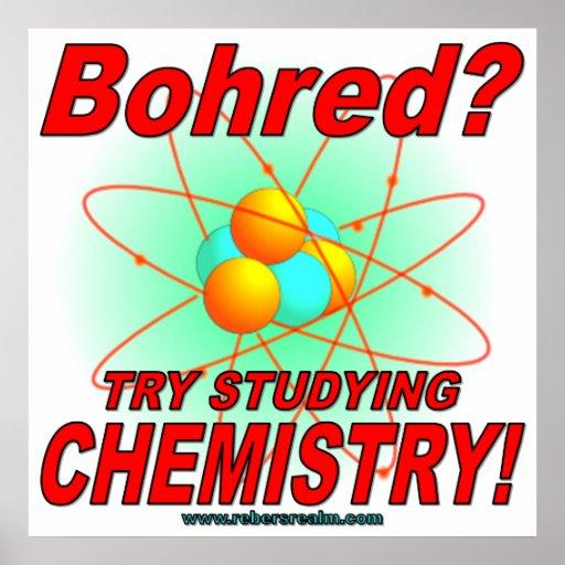 ¿Bohred? ¡Intento que estudia química! Póster