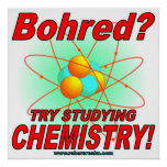 Bohred? Try Studying Chemistry! Poster