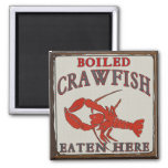 Boiled Crawfish Eaten Here 2 Inch Square Magnet
