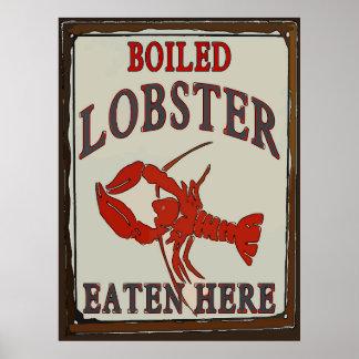 Boiled Lobster Eaten Here Poster