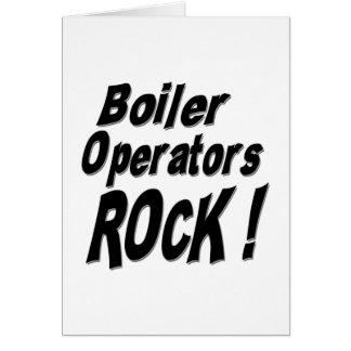 Boiler Operators Rock! Greeting Card
